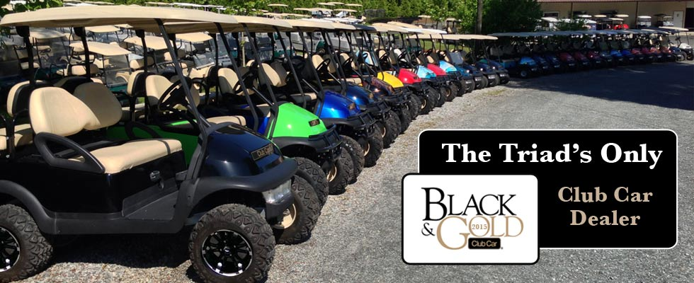 The Triad's only Gold and Black Club Car Dealer
