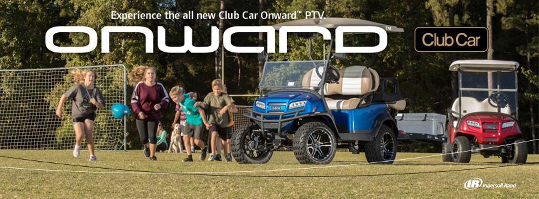 Onward - The personal transportation vehicle that really moves you, whether you're on or off the course.
